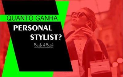 Quanto Ganha um Personal Stylist?