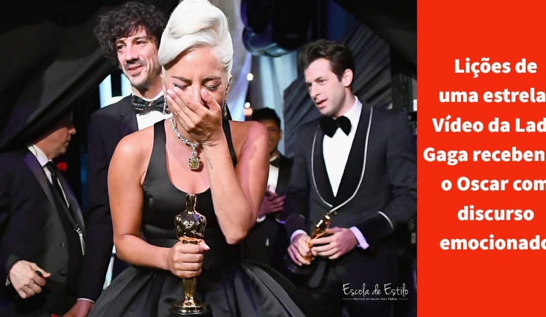 Lições de uma estrela: Vídeo da Lady Gaga recebendo o Oscar com discurso emocionado