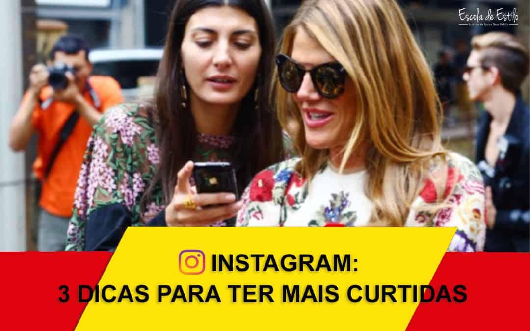 Personal Stylist Instagram: 3 dicas para ter mais curtidas