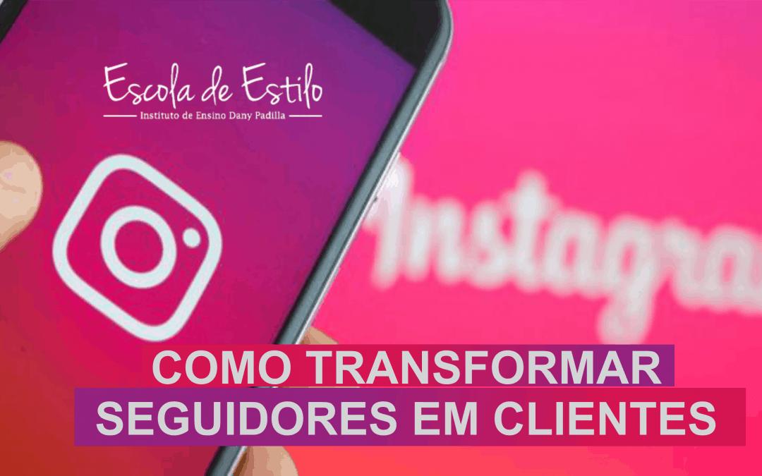Como transformar seus seguidores em clientes
