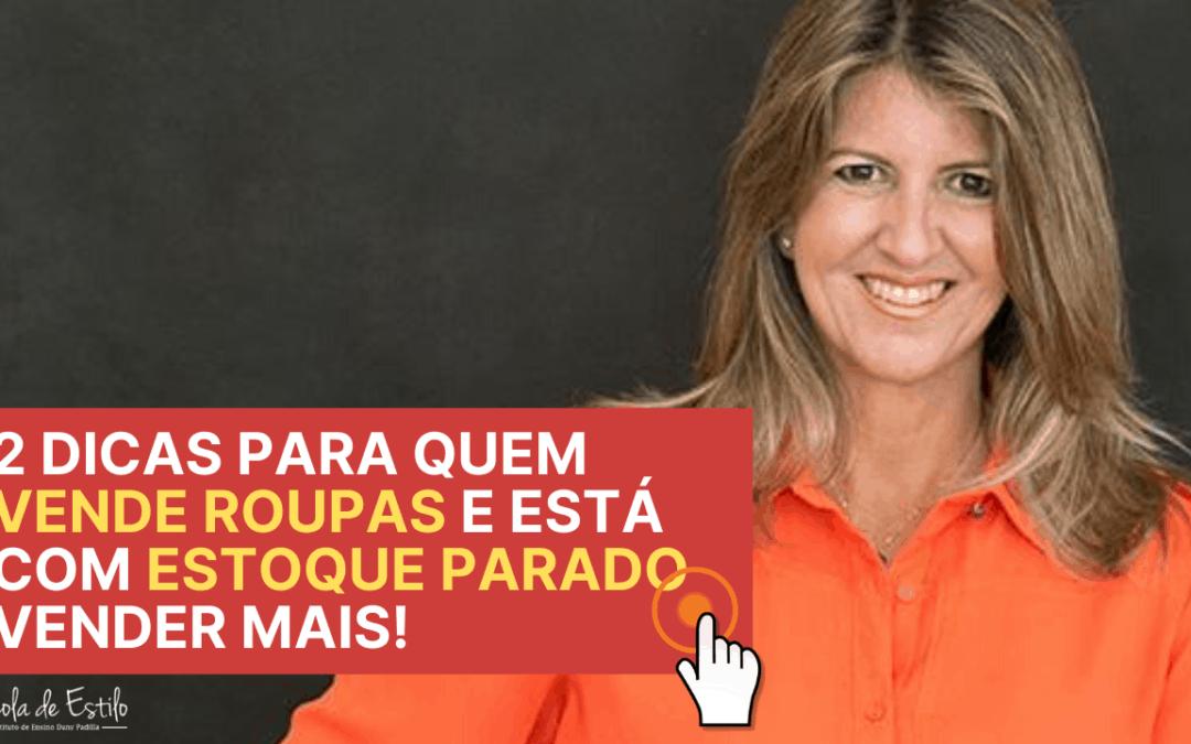 Vender Roupas: 2 Dicas para quem está com Estoque Parado Vender Mais!