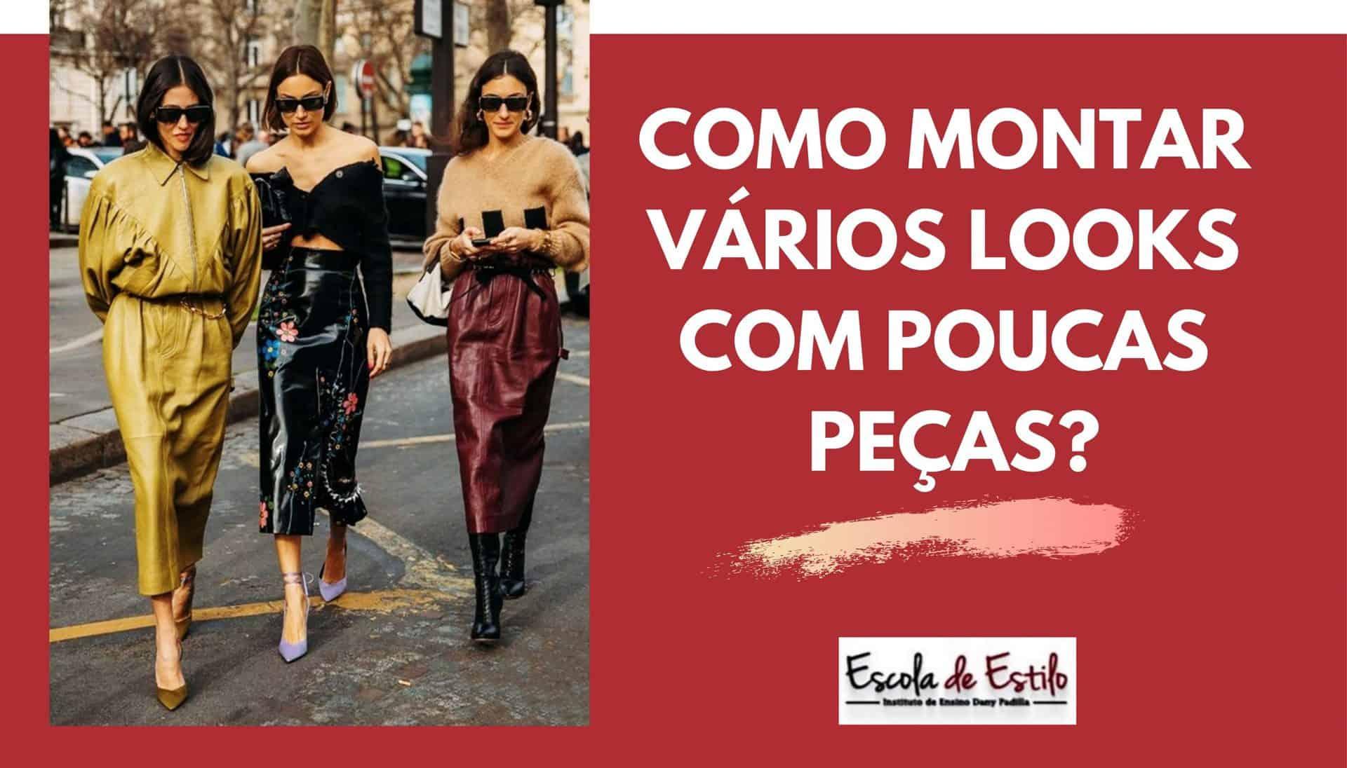 COMO MONTAR VÁRIOS LOOKS COM POUCAS PEÇAS