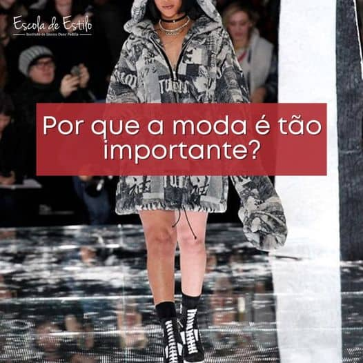 Por que a moda é tão importante?